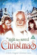 Watch The Night They Saved Christmas Full HD Free Online