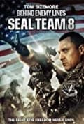 Seal Team Eight: Behind Enemy Lines (2014)
