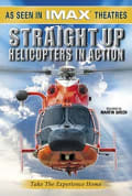 Watch Straight Up: Helicopters in Action Full HD Free Online