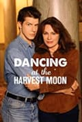 Dancing at the Harvest Moon (2002)
