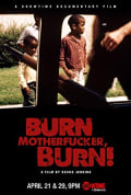 Watch Burn Motherfucker, Burn! Full HD Free Online