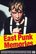 Watch East Punk Memories Full HD Free Online