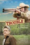 Watch Trouble Full HD Free Online
