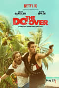 Watch The Do-Over Full HD Free Online