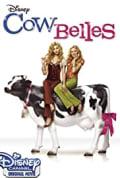Cow Belles (2006)
