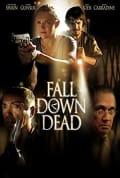 Watch Fall Down Dead Full HD Free Online