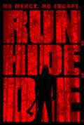 Run, Hide, Die (2012)