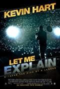 Kevin Hart: Let Me Explain (2013)
