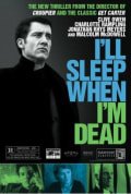 Watch I'll Sleep When I'm Dead Full HD Free Online
