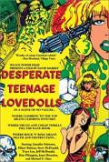 Watch Desperate Teenage Lovedolls Full HD Free Online