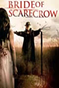 Bride of Scarecrow (2019)