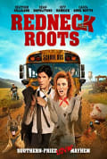 Watch Redneck Roots Full HD Free Online