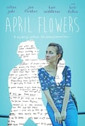 Watch April Flowers Full HD Free Online
