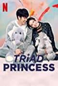 Triad Princess Season 1 (Complete)