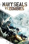 Navy Seals vs. Zombies (2015)