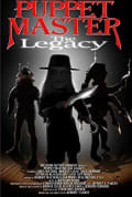 Watch Puppet Master: The Legacy Full HD Free Online