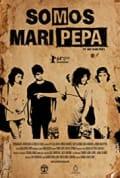 Somos Mari Pepa (2013)