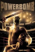 Watch Powerbomb Full HD Free Online