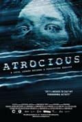 Atrocious (2010)