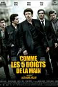 Comme les cinq doigts de la main (2010)