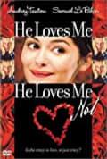 He Loves Me... He Loves Me Not (2002)