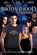 The Brotherhood V: Alumni (2009)