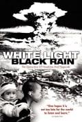 Watch White Light/Black Rain: The Destruction of Hiroshima and Nagasaki Full HD Free Online