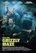 Watch Into the Grizzly Maze Full HD Free Online
