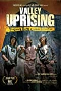 Valley Uprising (2014)