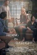 Watch Hiding in Daylight Full HD Free Online