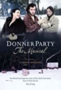 Donner Party: The Musical (2013)