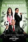 El Presidente Season 1 (Complete)