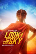 Watch Look to the Sky Full HD Free Online