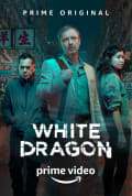 White Dragon Season 1 (Complete)