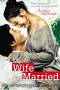 Watch My Wife Got Married Full HD Free Online
