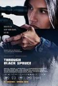 Watch Through Black Spruce Full HD Free Online