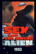 Watch Sex and the Single Alien Full HD Free Online