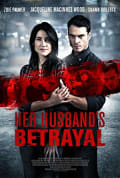Watch Her Husband's Betrayal Full HD Free Online
