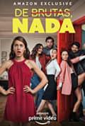 De Brutas, Nada Season 1 (Complete)