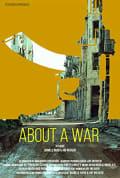 Watch About a War Full HD Free Online