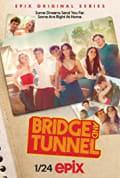 Bridge and Tunnel Season 1 (Complete)