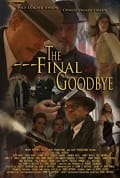 Watch The Final Goodbye Full HD Free Online