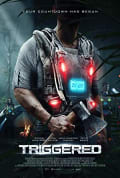 Watch Triggered Full HD Free Online