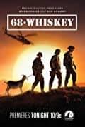 68 Whiskey Season 1 (Complete)