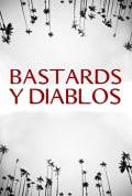 Watch Bastards y Diablos Full HD Free Online
