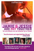 Watch Jamie and Jessie Are Not Together Full HD Free Online