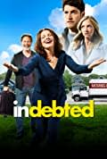 Indebted Season 1 (Complete)