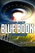 Project Blue Book Exposed (2020)