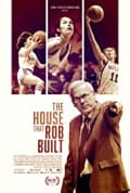 The House That Rob Built (2020)