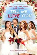 Tell Me I Love You (2020)